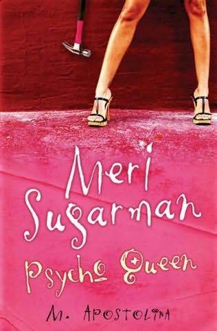 book cover of Meri Sugarman, Psycho Queen
