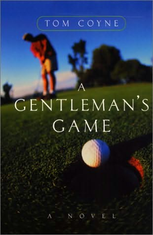 book cover of A Gentleman\'s Game