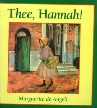 book cover of Thee, Hannah!