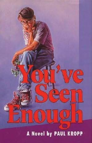 book cover of You\'ve Seen Enough