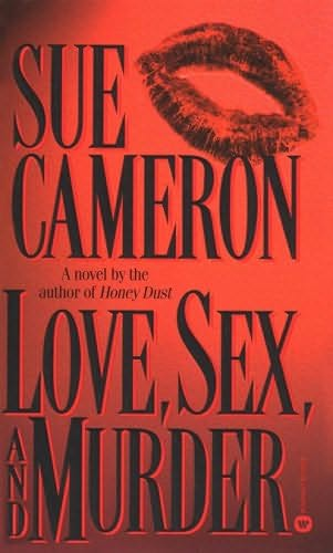 book cover of Love, Sex, And Murder