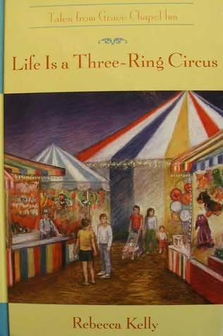 book cover of Life is a Three-Ring Circus