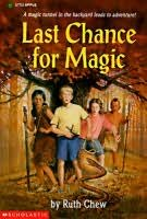 book cover of Last Chance for Magic