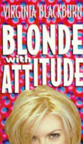 book cover of Blonde with Attitude