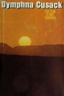 book cover of The Sun Is Not Enough
