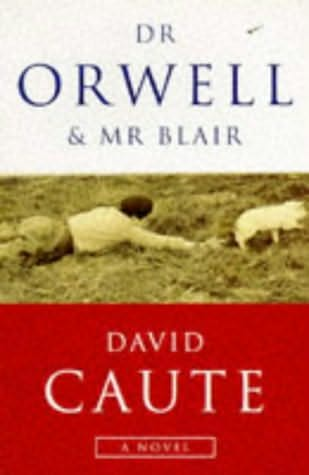 book cover of Dr. Orwell and Mr. Blair