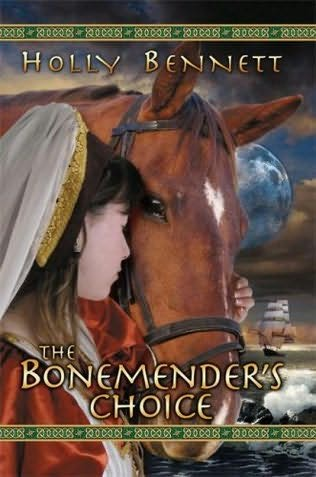 book cover of The Bonemender\'s Choice
