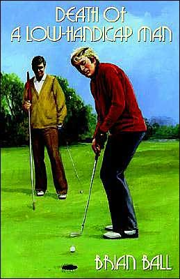 book cover of Death of a Low-Handicap Man