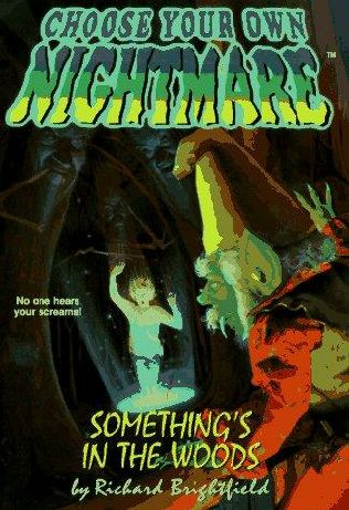 book cover of Something\'s in the Woods