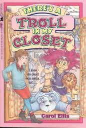 book cover of There\'s a Troll in My Closet