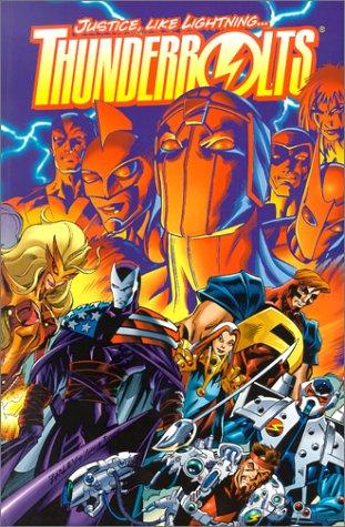 book cover of Thunderbolts : Justice Like Lightning