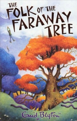 The folk of the faraway tree 1946 the third book in the faraway tree