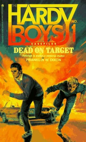 book cover of   Dead On Target    (Hardy Boys Casefiles, book 1)  by  Franklin W Dixon