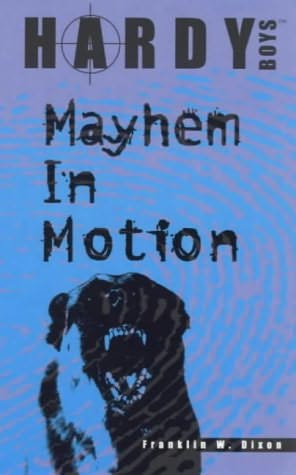book cover of Mayhem In Motion