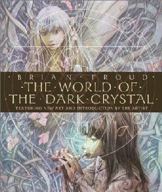book cover of The World of the Dark Crystal
