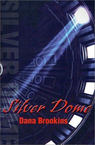 book cover of Silver Dome