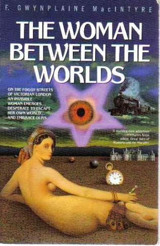 book cover of The Woman Between the Worlds