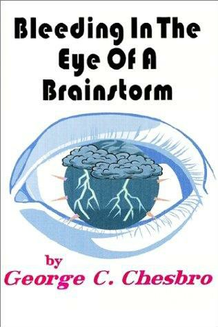 book cover of Bleeding in the Eye of a Brainstorm