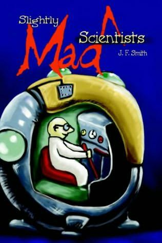 book cover of Slightly Mad Scientists