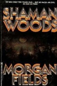 book cover of Shaman Woods