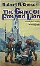 book cover of The Game of Fox and Lion