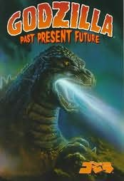 book cover of Godzilla: Past, Present and Future