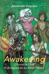 book cover of Awakening : Chronicle One-Kidnapped to an Alien Planet