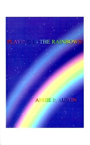 book cover of Playing in the Rainbows