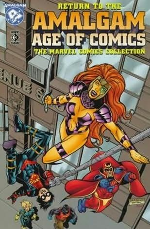 book cover of Return to the Amalgam Age of Comics: the Marvel Collection