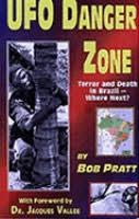 book cover of UFO Danger Zone : Terror and Death in Brazil