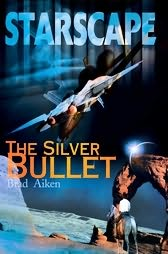 book cover of Starscape : The Silver Bullet