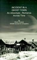 book cover of Incident in a Ghost Town : An Adventure-Romance Across Time