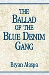 book cover of The Ballad of the Blue Denim Gang