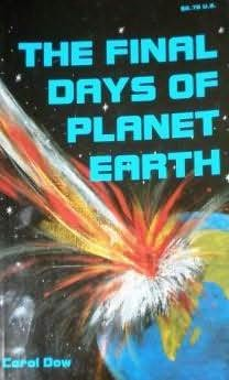 book cover of The Final Days of Planet Earth