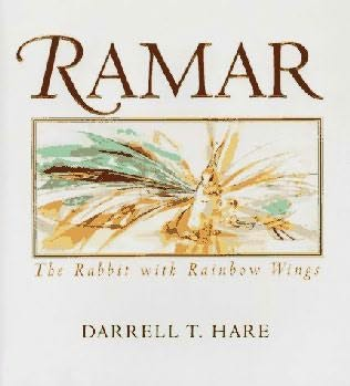 book cover of Ramar : The Rabbit With Rainbow Wings
