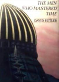 book cover of The Men Who Mastered Time