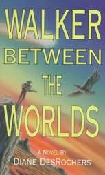 book cover of Walker Between the Worlds
