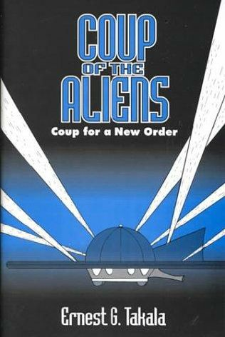 book cover of Coup of the Aliens: Coup for a New Order