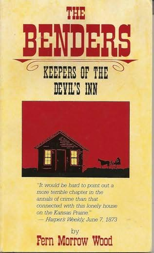 book cover of The Benders : Keepers of the Devils Inn
