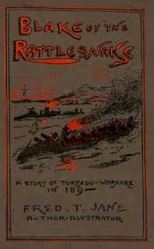 book cover of Blake of the Rattlesnake or The Man Who Saved England, a Story of Torpedo Warfare