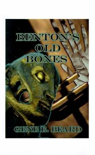 book cover of Benton\'s Old Bones