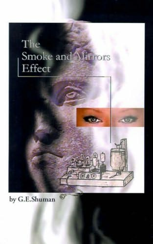 book cover of The Smoke and Mirrors Effect