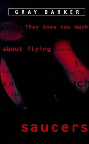 book cover of They Knew Too Much About Flying Saucers
