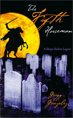 book cover of The Fifth Horseman, A Sleepy Hollow Legend