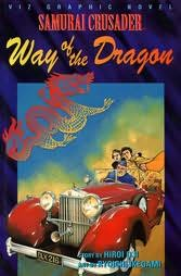 book cover of Way of the Dragon (Samurai Crusader)