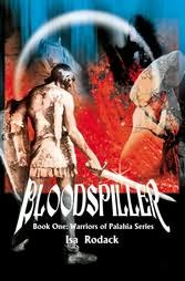 book cover of Bloodspiller : Book 1: Warriors of Palahia Series