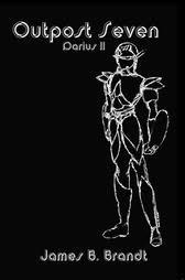 book cover of Outpost Seven : Darius II