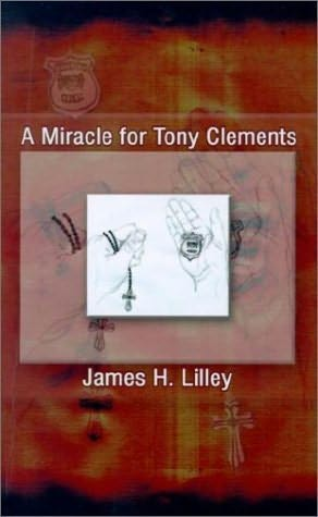 book cover of A Miracle for Tony Clements
