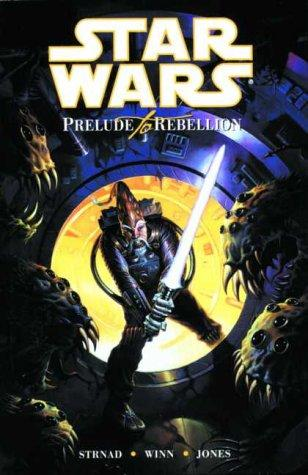 book cover of Star Wars: Prelude to Rebellion