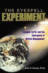 book cover of The Eyespell Experiment : Eyespell, Earth, and the Emergence of Mystic Management